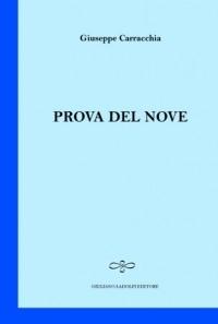 Prova del nove, il libro di Giuseppe Carracchia