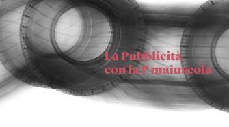 La Pubblicità con la P maiuscola- 800 pubblicità di Pirelli racchiuse in un libro edito da Corraini Edizioni. - Siciliaedonna