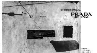 Prada Journal BASIC POPULAR COLLAGE - PRADA - FEDERICO CANNATA 2O17